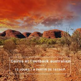 Cairns et l'Outback Australien - 12 jours à partir de 1575€